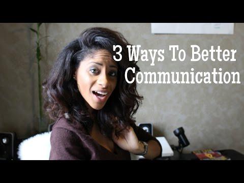Make It Happen Monday: 3 Ways To Better Communication!