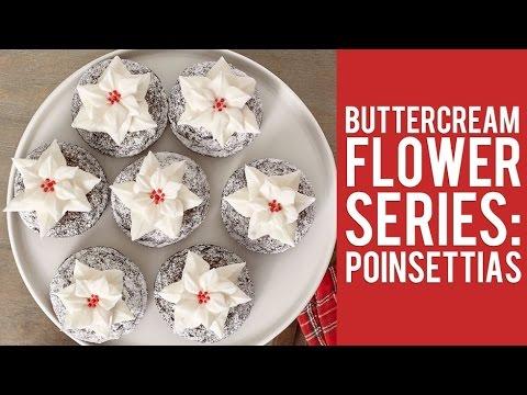Buttercream Flower Series: How to Make Poinsettias