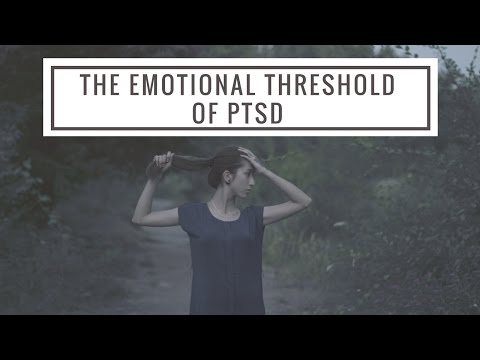 The Emotional Threshold of C-PTSD/PTSD After Narcissistic Abuse