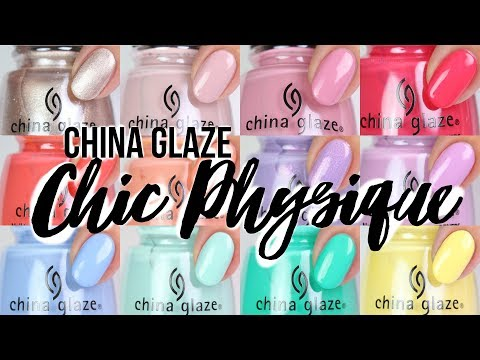 China Glaze Chic Physique Spring 2018 Live Swatches!