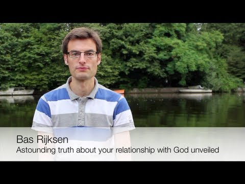 Astounding Truth About Your Relationship with God Unveiled (part 3/4)