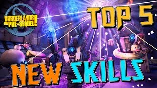 Top 5 New Skills in Borderlands The Pre Sequel