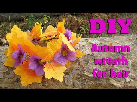DIY autumn wreath for the hair  of artificial flowers and leaves