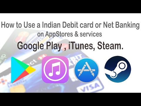 How to use Debit Card and NetBanking on Play Store, iTunes, Steam, AppStore ,etc