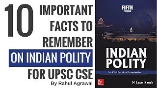 Indian Polity - 10 Important Facts To Remember for UPSC CSE By Rahul Agrawal