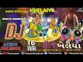 Dj Khelaiya Gujarati Disco Dandiya Dj Garba Songs Audio Juke