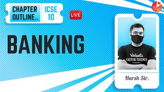 Banking - Chapter Outline | ICSE Class 10 Math Chapter 2 (Marks Weightage) ✔️| Vedantu 9 and 10