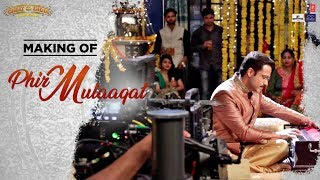 Making of Phir Mulaaqat Song | WHY CHEAT INDIA | Emraan Hashmi | Shreya Dhanwanthary