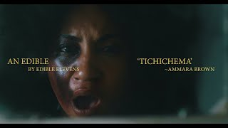 TICHICHEMA - Ammara Brown (Official Music Video)