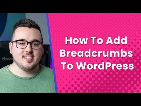 How To Add Breadcrumbs To Your WordPress Website