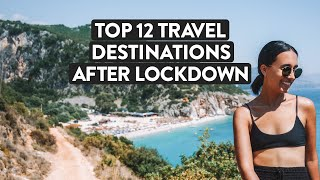 12 Top Underrated Places To Travel After Quarantine Best Destinations 2020
