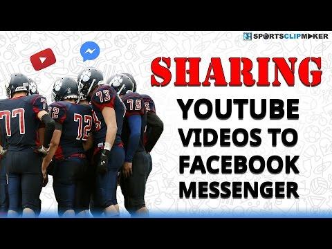 Sharing YouTube Links on Facebook Messenger