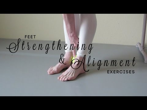 Feet Strengthening & Alignment Exercises