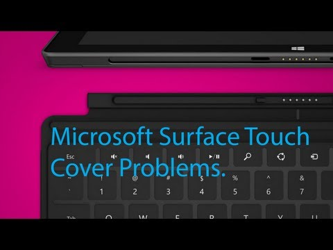 Microsoft Surface Touch Cover Problems. (Fixed)