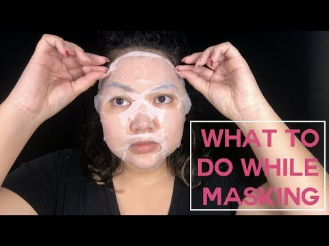 What To Do While Masking || The Savvy Beauty