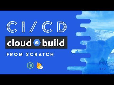 Cloud Build - Create a CI/CD Pipeline
