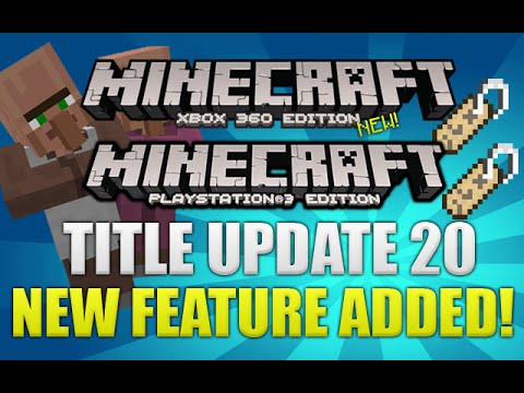 Minecraft Xbox + PS3 NEW! Title Update 20 Feature Added - Name Villagers Easier & MORE!