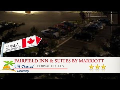 Fairfield Inn & Suites by Marriott Montreal Airport - Dorval Hotels, Canada