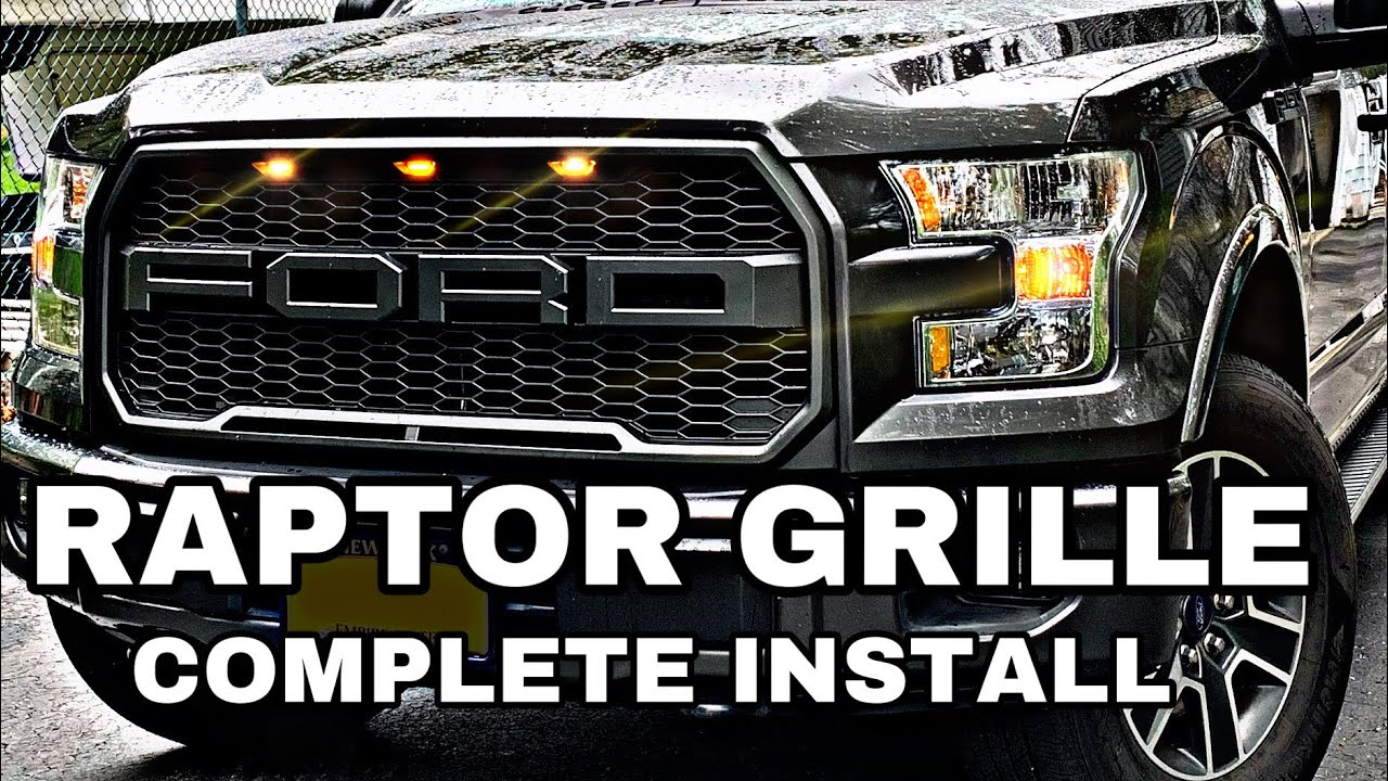 RAPTOR GRILLE INSTALL ON 2016 F150: Only complete install on YouTube.
