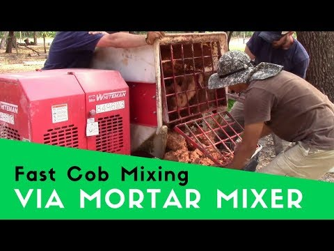 Fast Cob - How to Mix Cob 10 Times Faster with a Mortar Mixer