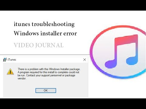 iTunes 12.6.1 Error solution: Windows installer package