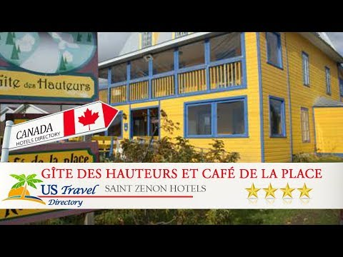 Gîte des Hauteurs et Café de la place - Saint Zenon Hotels, Canada