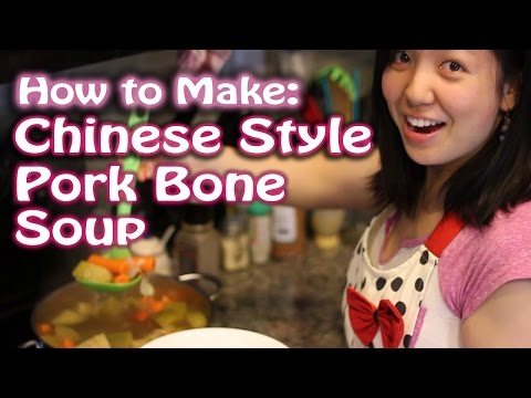 How to Make - Chinese Style Pork Bone Soup