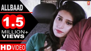 Allbaad | Latest Haryanvi Love Song 2017 | Binder Danoda, Raju Punjabi, Anoop Lathar