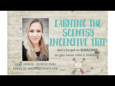 QUICK TIPS on how to earn the scentsy incentive trip🌟