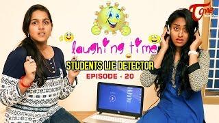 Laughing Time   Students Lie Detector   Episode 20   by Ravi Ganjam   #TeluguComedyWebSeries