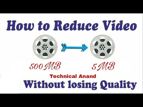 How To Compress Large Video Files Without Losing Quality [upto 95%] using 2017,best settings,hindi,