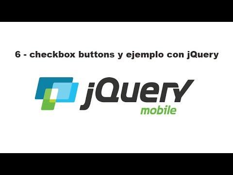 Curso de jQuery Mobile 6 - checkbox buttons y ejemplo con jQuery