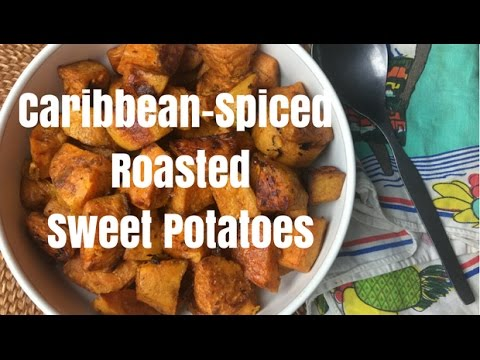 Caribbean-Spiced Roasted Sweet Potatoes
