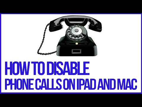 How To Disable Phone Calls On iPad and Mac - Full Tutorial