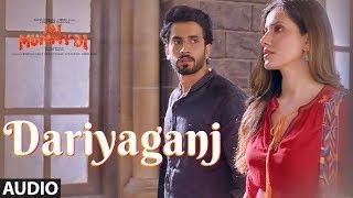 Full Audio: Dariyaganj | Jai Mummy Di | Sunny S, Sonnalli S | Arijit Singh, Dhvani B |Amartya Bobo R