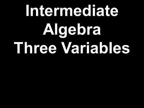 Intermediate Algebra Three Variables
