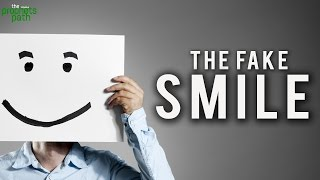 The Fake Smile