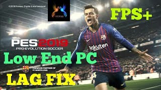 How to fix PES 2019 and PES 2019 Lite lag fix for Super Sonic Low