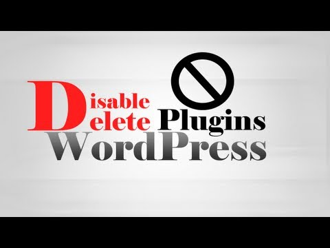 How to disable & delete Plugins in WordPress