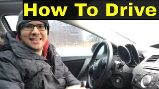 How To Drive A Car-Getting Started