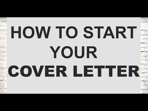 How to start your cover letter (Legal Cover Letters Part 11/21)