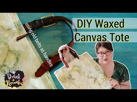 DIY Waxed Canvas  Tote Bag - easy sewing project - use upcycled belts for handles