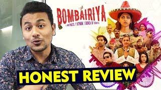 Bombairiya HONEST REVIEW | Radhika Apte, Siddhanth Kapoor, Akshay Oberoi & Ravi Kishan
