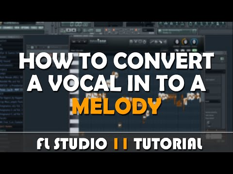 FL Studio 11 | How To Convert A Vocal Sample In to A Vocal Melody With