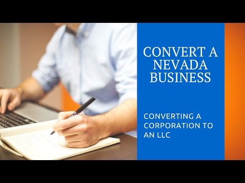 Converting to a Nevada LLC