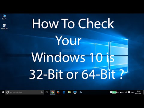 How To Check Your Windows 10 Operating System is 32-Bit or 64-Bit ?