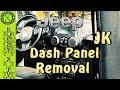How To Remove Jeep Wrangler JK Dash Panel/Bezel