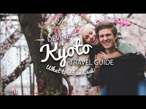 KYOTO, JAPAN || TRAVEL GUIDE
