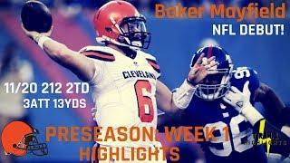 Baker Mayfield Preseason Week 1 Highlights   NFL Debut!  08.09.2018