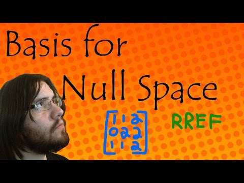 How To Find Basis for Null Space
